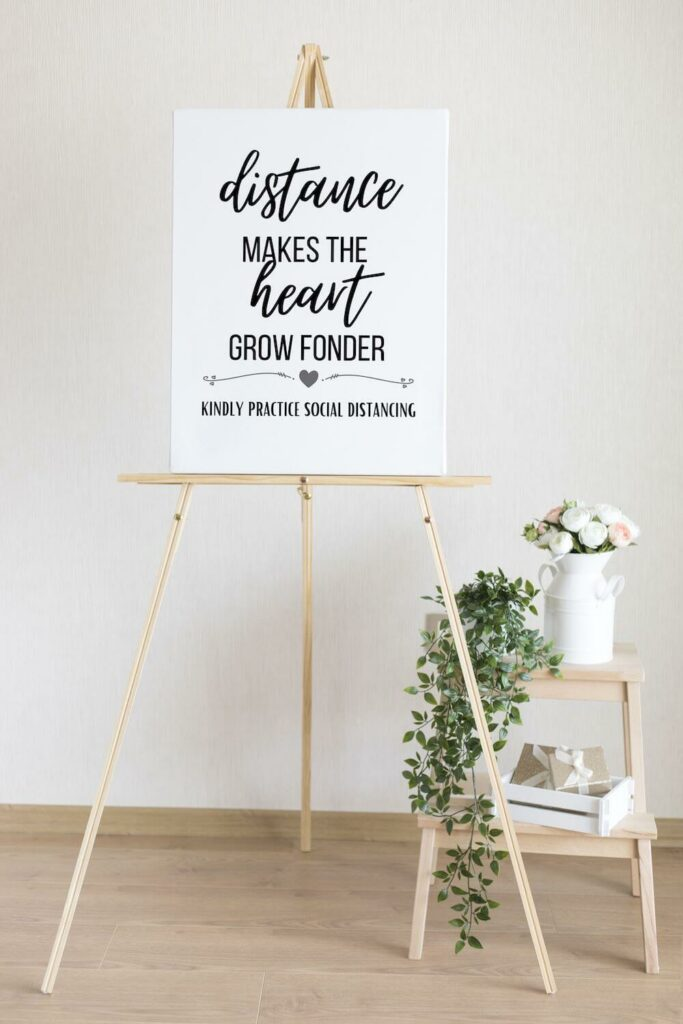 a distance makes the heart grow fonder sign